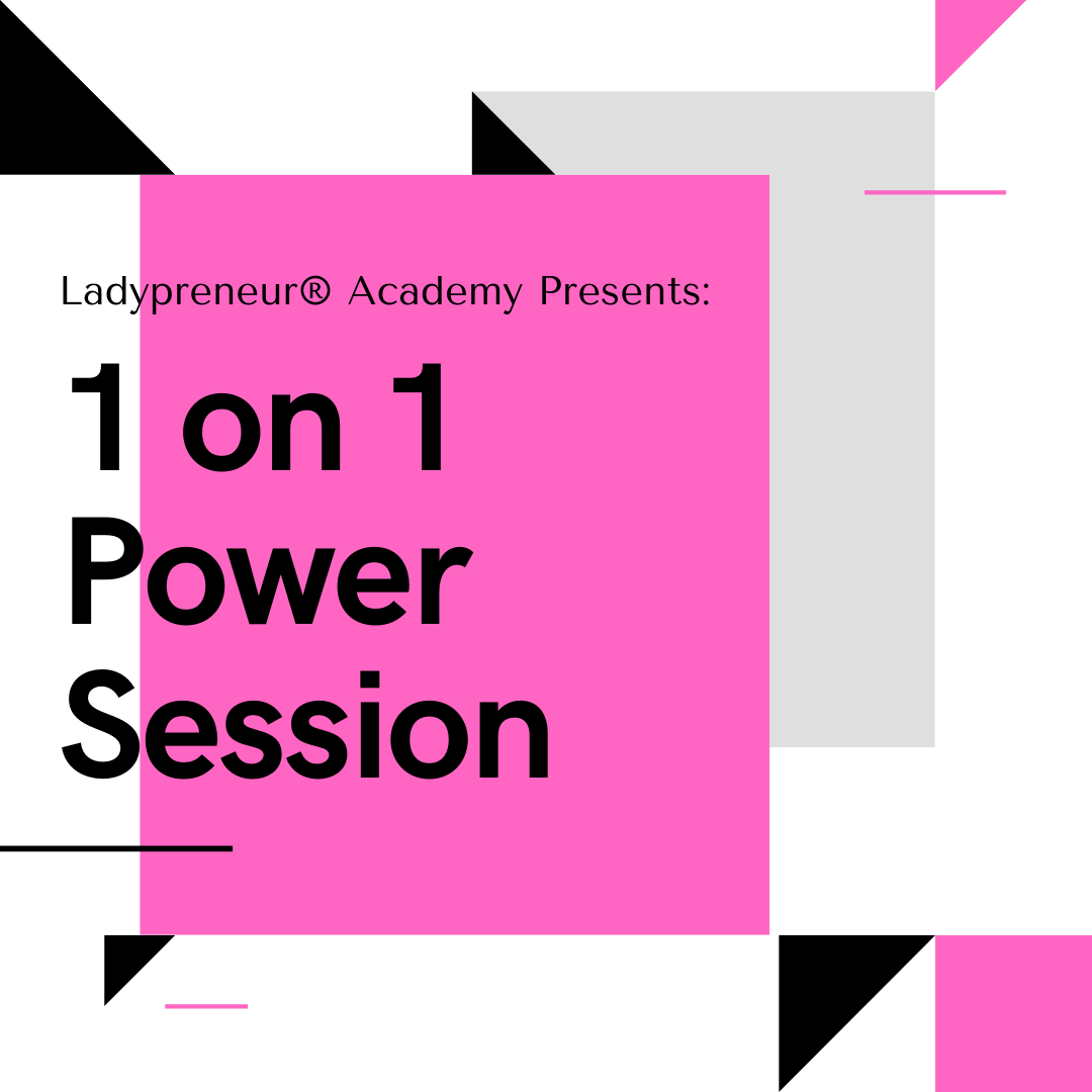 Power Session w/Ladypreneur
