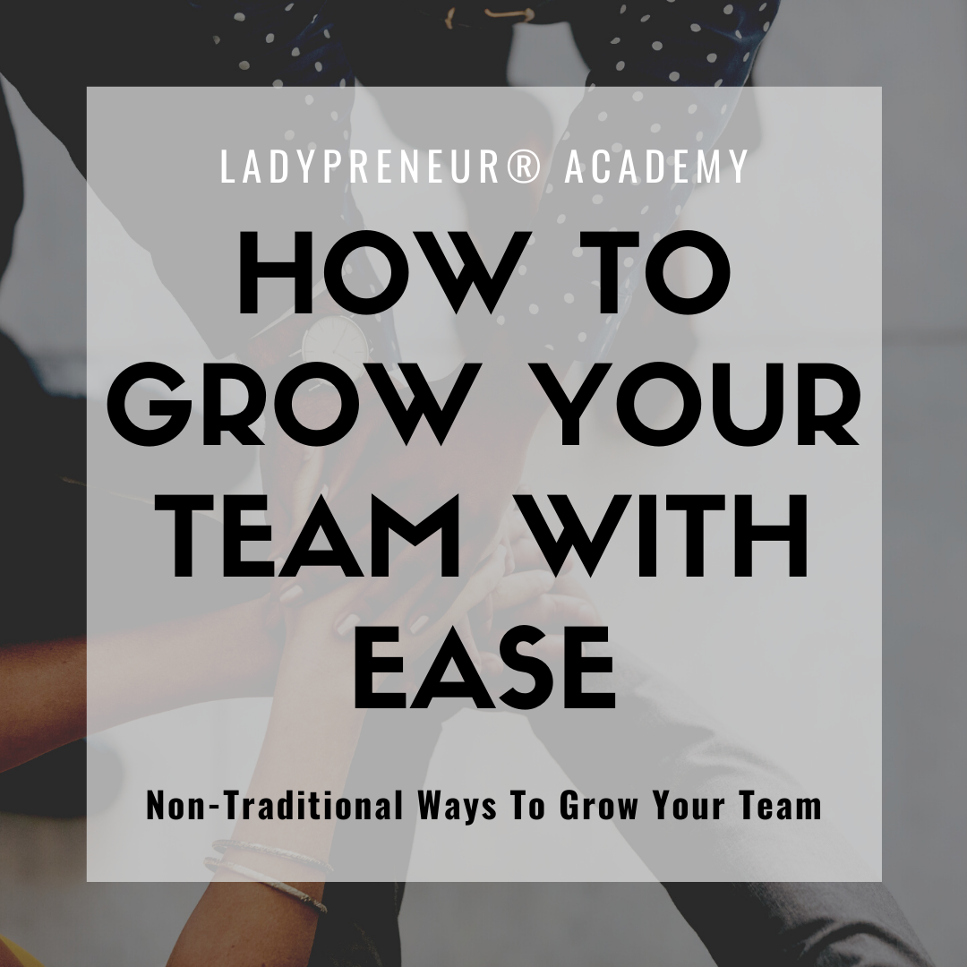 How To Grow Your Team With Ease